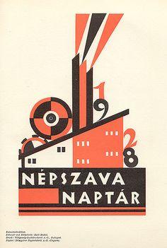 """Calendar Cover """"Népszava Naptár 1928."""" Designed by """"Karl Dukai."""" From """"Archiv für Buchgewerbe und Gebrauchsgraphik,"""" Heft 10, 1930. Published by """"Verlag des Deutschen Buchgewerbevereins zu Leipzig."""""""