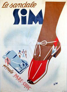 """La sandale Sim - semelle """"pare-choc"""" - 1930's - (Kim) - 70s Shoes, Shoes Ads, Vintage Advertisements, Vintage Ads, Vintage Posters, Pin Up Illustration, Fashion Illustration Vintage, Rene Gruau, Poster Vintage"""