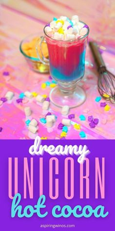 Unicorn Hot Chocolate   Unicorn Flavored Hot Chocolate Recipe   Recipes for Adult Beverages   Hot Chocolate Cocktail   Cocktail for Unicorn Themed Party via @aspiringwinos Wine Drinks, Cocktail Drinks, Beverages, Cocktails, New Kitchen Gadgets, Fun Party Themes, Inspirational Blogs, Wine Education, Hot Chocolate Recipes