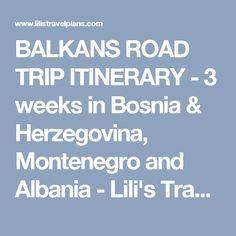 BALKANS ROAD TRIP ITINERARY - 3 weeks in Bosnia & Herzegovina, Montenegro and Albania - Lili's Travel Plans - Travel Blog