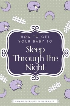 """Has sleep deprivation become normality?  Read """"How to Get Your Baby to Sleep Through the Night,"""" to find unique tips that help you stop the endless cycle."""