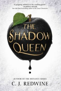 THE SHADOW QUEEN is a dark, fairy-tale inspired fantasy that takes favorite elements from SNOW WHITE and ...