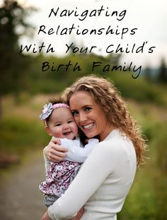Navigating Relationships With Your Adopted Child's Birth Family