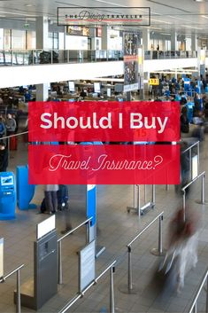 Should I buy Travel Insurance? Why you should purchase travel insurance.