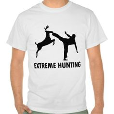 Extreme Hunting Deer Karate Kick Tshirt In our offer link above you will seeDiscount Deals          Extreme Hunting Deer Karate Kick Tshirt Here a great deal...