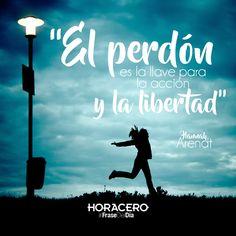 """""""El perdón es la llave para la acción y la libertad"""" Hannah Arendt #Frases #citas #frasedeldía"""