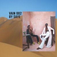 VAIN 002 by SAYE by VAIN on SoundCloud
