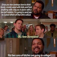 Ice Cube 21 Jump Street Quotes