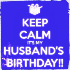 Here are few words to use for letting your husband feel great on his birthday. http://www.topbirthdaywishes.com/birthday-wishes-for-husband/