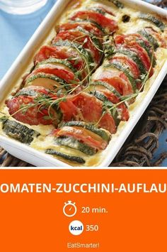 Tomaten-Zucchini-Auflauf Try the tasty tomato-zucchini casserole by EAT SMARTER or one of our other healthy recipes! Paleo Recipes, Low Carb Recipes, Cooking Recipes, Tomate Zucchini, Zucchini Parmesan, Zucchini Casserole, Bake Zucchini, Calories, Soul Food