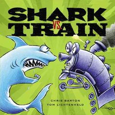 """Shark vs. Train"" by Chris Barton"
