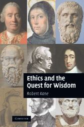 Add this to your board  Ethics and the Quest for Wisdom - http://www.buypdfbooks.com/shop/philosophy/ethics-and-the-quest-for-wisdom/ #KaneRobert, #Philosophy