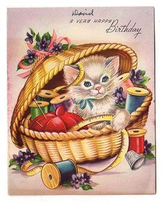 Kitten in Sewing Basket Vintage Birthday Greetings Card Used Thread Pin Cushion - Avid Vintage Vintage Birthday Cards, Kids Birthday Cards, Vintage Greeting Cards, Vintage Christmas Cards, Birthday Greeting Cards, Birthday Greetings, Happy Birthday, Birthday Cats, Sewing Baskets