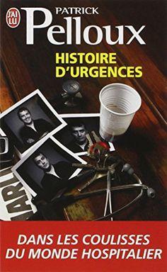 Amazon.fr - Histoire d'urgences - Patrick Pelloux, Charb, Philippe Val - Livres