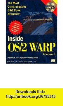 Inside Os/2 Warp, Version 3/Book and Cd-Rom (9781562053789) Mark Minasi, Bill Camarda, Bruce Hallberg, Cynthia Ross-Pedersen , ISBN-10: 1562053787  , ISBN-13: 978-1562053789 ,  , tutorials , pdf , ebook , torrent , downloads , rapidshare , filesonic , hotfile , megaupload , fileserve