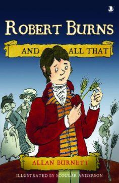 Robert Burns And All That by Allan Burnett
