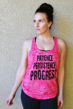 Patience Persistence Progress burnout by SharksBitesOfLife on Etsy #workoutapparel #motivationaltops #motivate #inspire #create #design #hardbodies #fitness #fitfam