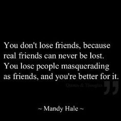 Preach! If you realize that someone isn't putting forth any effort into a friendship, and you find yourself going out of your way to try to keep the friendship alive, just let it go. If it isn't worth it to them, it shouldn't be worth it to you.