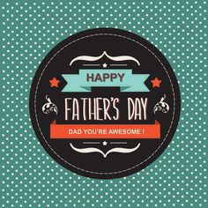 Happy Father's Day 2014 Cards, Vectors, Quotes & Poems