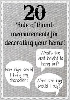 Rule of Thumb Measurements for Decorating Your Home! Driven By Décor: 20 Rule of Thumb Measurements for Decorating Your Home!Driven By Décor: 20 Rule of Thumb Measurements for Decorating Your Home! Decorating Your Home, Diy Home Decor, Decorating Ideas, Decor Ideas, Diy Ideas, Interior Decorating Tips, Interior Designing, Decor Crafts, Do It Yourself Organization