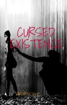 Cursed Existence #wattpad #fantasy