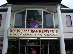 House of Frankenstein Wax Museum Lake George Village