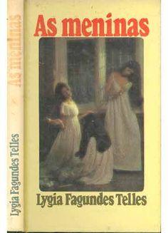 As meninas - Lygia Fagundes Telles - Círculo do Livro