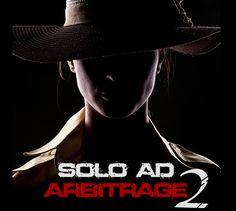 Solo Ad Arbitrage 2.0 – TOP Simple Strategy to Make $45-150/day Starting Today with No list, No website, Free & easy to do