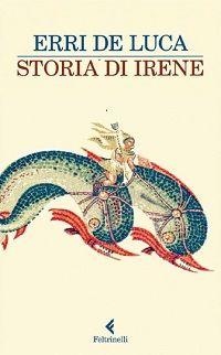 """""""Storia di Irene"""" di Erri De Luca  #delfini #mare #racconti"""