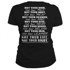 Awesome Tee Not your mom, not your milk ... T shirts