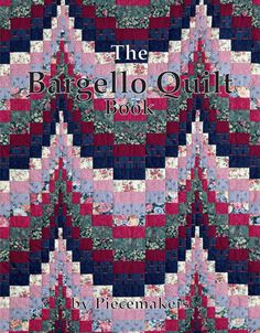 The Bargello Quilt Book – Piecemakers Country Store  quilting quilt
