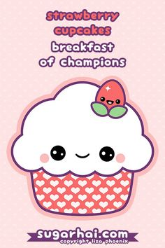 strawberry cupcakes - breakfast of champions