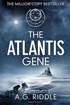 The Atlantis Gene A Thriller The Origin Mystery Book 1