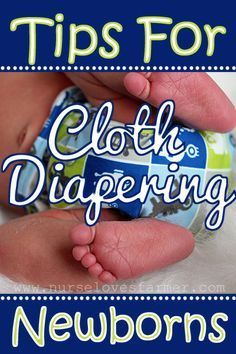 Cloth Diapering a Newborn - tips for using cloth dipes with the tiny ones.