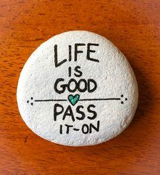 Life is good rock