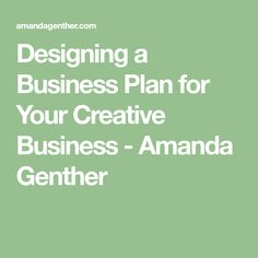 Designing a Business Plan for Your Creative Business - Amanda Genther Starting A Catering Business, Creating A Business Plan, Start Up Business, Business Names, Business Planning, Business Tips, Business Plan Model, Free Printable Certificate Templates, Instructional Planning