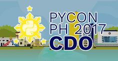 Python Conference (PyCon) 2017 in CDO: Introducing You to the New World of Technology Wi...
