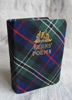 Vintage tartan Robert Burns poetry book Robert Burns, Tam O' Shanter, Scotland History, Scottish Tartans, Glasgow, Edinburgh, Poetry Books, Wales, Celtic Designs