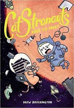 CatStronauts: Race to Mars: Amazon.co.uk: Drew Brockington: 9780316307505: Books