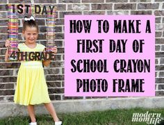 How to make a Back to School Crayon Photo Frame for the first day of school.