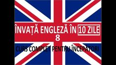 Invata engleza in 10 ZILE | Curs complet pentru incepatori | LECTIA 8 Led Projects, Computer Technology, Chicago Cubs Logo, Human Body, Math, Valve Amplifier, Diy Electronics, Universe, English