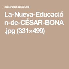 La-Nueva-Educación-de-CÉSAR-BONA.jpg (331×499)