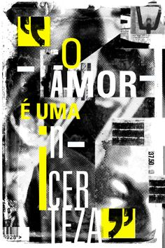 O amor é uma incerteza by Marcos Faunner, via Behance