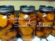 Canning Sweet Potatoes:  About 10 pounds of sweet potatoes  7 ½ cups of water  2 ½ cups of brown sugar or raw sugar  4 1-quart jars, sterilized  Process quarts at 10 lbs of pressure for 90 minutes and pints for 65 minutes.