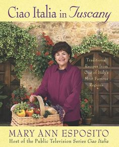 Buy Ciao Italia in Tuscany: Traditional Recipes from One of Italy's Most Famous Regions by Mary Ann Esposito and Read this Book on Kobo's Free Apps. Discover Kobo's Vast Collection of Ebooks and Audiobooks Today - Over 4 Million Titles! Mango Chocolate, English, Tuscany Italy, Meals For One, Gourmet Recipes, Italian Recipes, Food Print, Audio Books, Traditional
