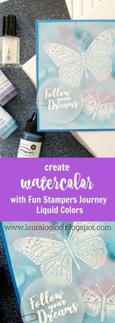create a watercolor background for your handmade cards using watercolor paper and Fun Stampers Journey Liquid Colors | emboss resist technique | handmade butterfly card featuring Mystic Romance Collection from Fun Stampers Journey | Follow Your Dreams