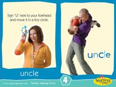 I have 5 UNCLES. How many UNCLES do you have? Free signing flashcard and video of how to sign UNCLE.
