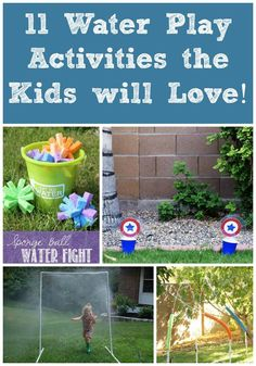 11 water play ideas for summer that the kids will love!