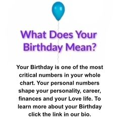 What Does Your Birthday Mean. Astrology & Numerology. Daily Zodiac, Free Birth Chart, Free Daily Horoscopes, Astrology Numerology, Love Life, Finance, Success, Learning, Birthday