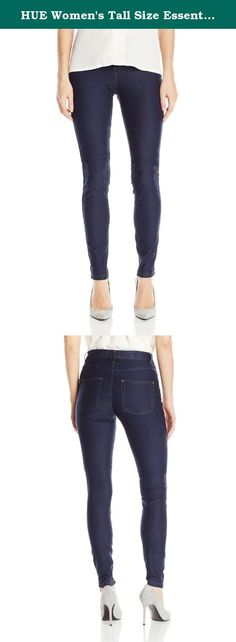 HUE Women's Tall Size Essential Denim Legging, Deep Indigo Wash, L. HUE essential denim legging offers casual jean style with comfortable stretch. Featuring contrast top stitching and brushed gold hardware, these cotton blend leggings provide a real jeans appearance with amazing style. Functional back pockets, faux front pockets and faux fly. Inseam 32 inch.